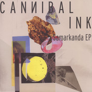 Cannibal Ink - Samarkanda EP