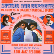 Soul Jazz Records presents - Studio One Supreme - Maxiumum 70s & 80s Early Dancehall Sounds