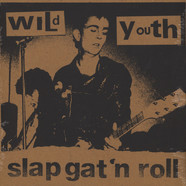 Wild Youth - Slap Gat'N'Roll
