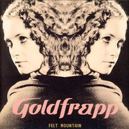 Goldfrapp - Felt Mountain