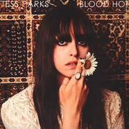 Tess Parks - Blood Hot