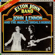 Elton John Band Featuring John Lennon And Muscle Shoals Horns - I Saw Her Standing There