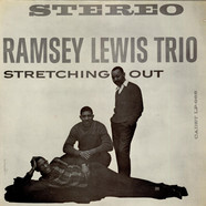 Ramsey Lewis Trio, The - Stretching Out
