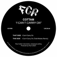 Cottam - I Can't Carry On