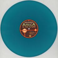 Kologbo - Africa Is The Future Green Vinyl Edition