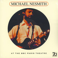 Michael Nesmith - At The Bbc Paris Theatre Picture Disc Edition