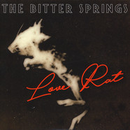 Bitter Springs - Love Rat/Less Than Love