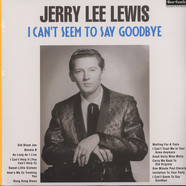 Jerry Lee  Lewis - I Can't Seem To Say Goodbye