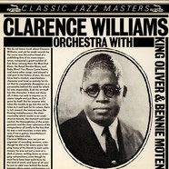 Clarence Williams And His Orchestra - Clarence Williams Orchestra With King Oliver & Bernie Moten