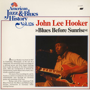 John Lee Hooker - Blues Before Sunrise - American Jazz & Blues History Volume 126