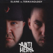Slaine Vs. Termanology - Anti-Hero