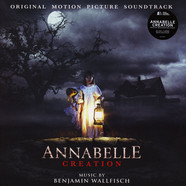 Benjamin Wallfisch - OST Annabelle Creation Colored Vinyl Edition
