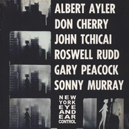 Albert Ayler / Don Cherry - New York Eye And Ear Control