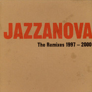 Jazzanova - The Remixes 1997-2000