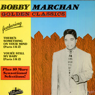 Bobby Marchan - Golden Classics