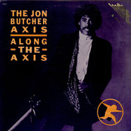 Jon Butcher Axis, The - Along The Axis