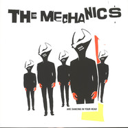 Mechanics, The - The Mechanics Are Dancing In Our Head