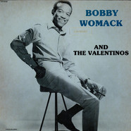 Valentinos - Bobby Womack And The Valentinos