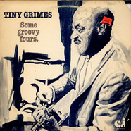 Tiny Grimes - Some Groovy Fours