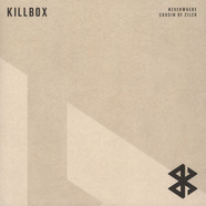 Killbox - Neverwhere / Cousin Of Zilch