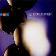 V.A. - Hi:Fidelity Lounge - Volume Two: Licensed To Chill