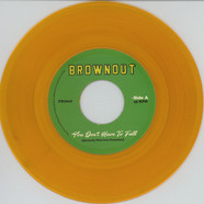 Brownout - You Don't Have To Fall / Super Bright Gold Vinyl Edition