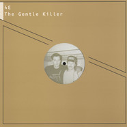 4E - The Gentle Killer