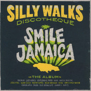 Silly Walks Discotheque - Smile Jamaica