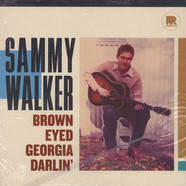 Sammy Walker - Brown Eyed Georgia Darlin'