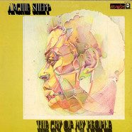 Archie Shepp - The Cry Of My People