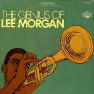 Lee Morgan - The Genius Of Lee Morgan