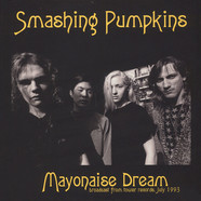 Smashing Pumpkins - Mayonaise Dream: Broadcast From Tower Records July 1993