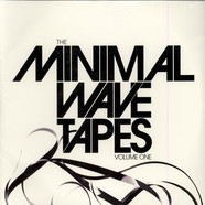 V.A. - The Minimal Wave Tapes Volume One