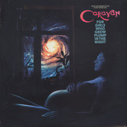 Caravan - For Girls Who Grew Plump In The Night Colored Vinyl Edition