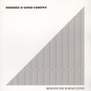Oddisee & Good Company - Beneath The Surface (Live) Ice Blue Vinyl Edition