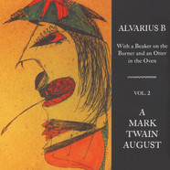 Alvarius B - A Mark Twain August - With A Beaker … Volume 2