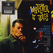James Hunter Six, The - Whatever It Takes Black Vinyl Edition