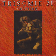 Trisomie 21 - Chapter IV