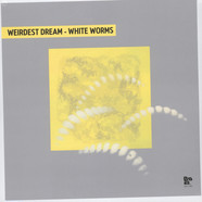 Weirdest Dream - White Worms