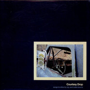 Courtesy Drop - Songs To Drive To; Cry, And Make Love To