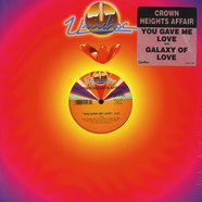 Crown Heights Affair - You Gave Me Love / Galaxy Of Love