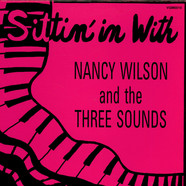 Nancy Wilson & The Three Sounds - Sittin' In At Jorgie's Jazz Club
