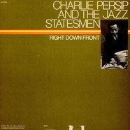 Charlie Persip's Jazz Statesmen - Right Down Front