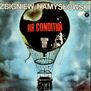 Zbigniew Namyslowski Air Condition - Follow Your Kite