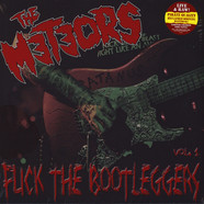 Meteors - Fuck The Bootleggers Volume 1