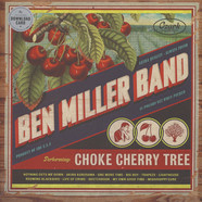 Ben Miller Band - Choke Cherry Tree