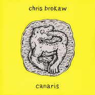 Chris Brokaw - Canaris