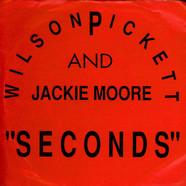 Wilson Pickett & Jackie Moore - Seconds