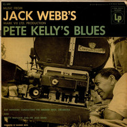 Ray Heindorf Directing The Warner Bros. Studio Orchestra Matty Matlock And His Jazz Band - Music From Jack Webb's Mark VII Ltd. Production Pete Kelly's Blues