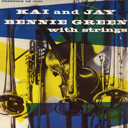 Kai Winding And J.J. Johnson, Bennie Green - Kai And Jay, Bennie Green With Strings